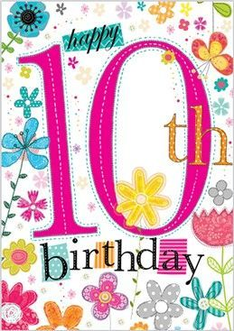 Happy10th birthday floral happy birthday pinterest birthdays happy10th birthday floral kids birthday cardsbirthday bookmarktalkfo Choice Image