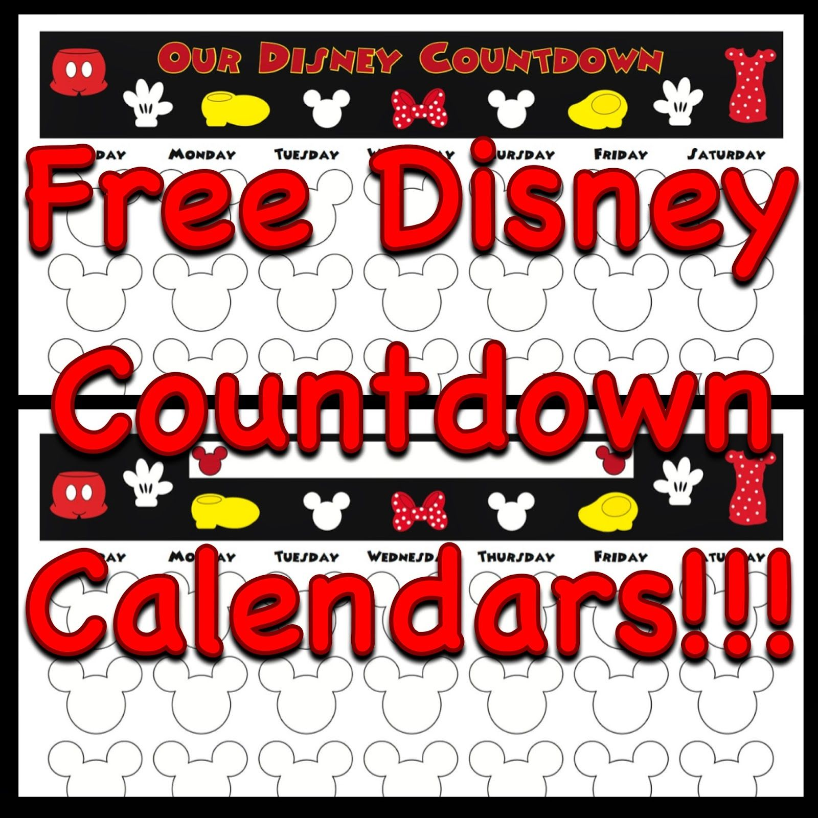 My Disney Life Free Mickey And Minnie Mouse Countdown Calendars
