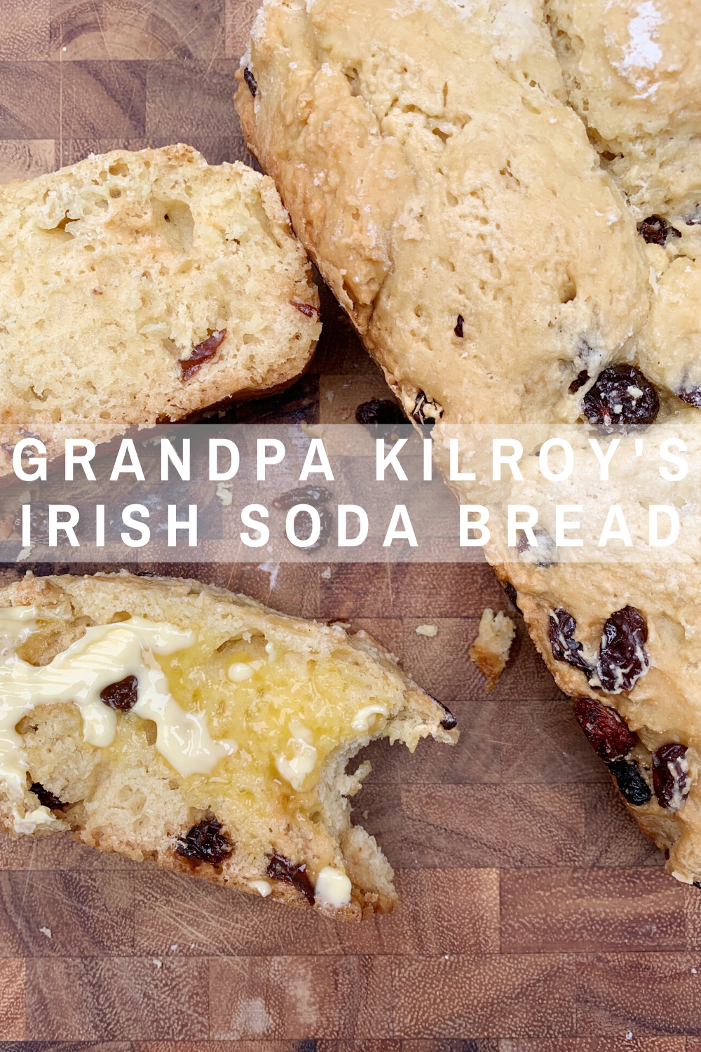 Grandpa Kilroy's Irish Soda Bread #cuppatea
