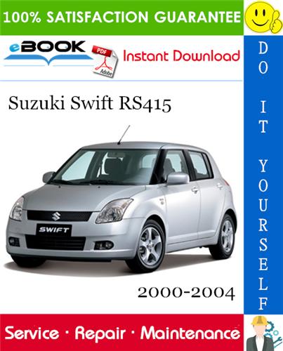 Suzuki Swift Rs415 Service Repair Manual 2000 2004 Download Suzuki Swift Suzuki Repair Manuals