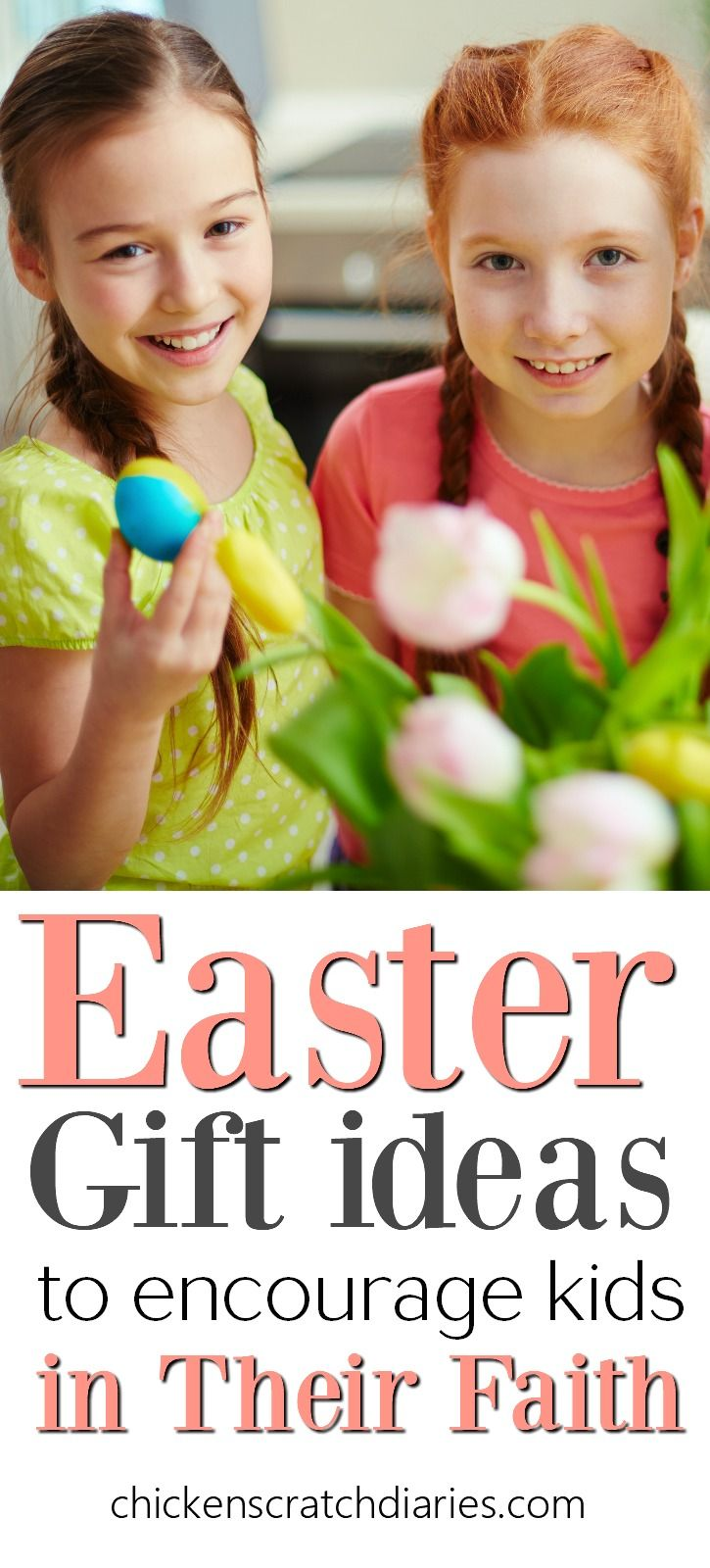 Easter gifts for kids to encourage their faith easter baskets easter basket alternatives i really love these easter gift ideas for kids from babies through teens these will be gifts they will remember and actually negle