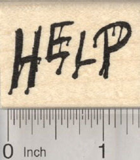 Scary Help Rubber Stamp Halloween Blood D28814 Wood Mounted