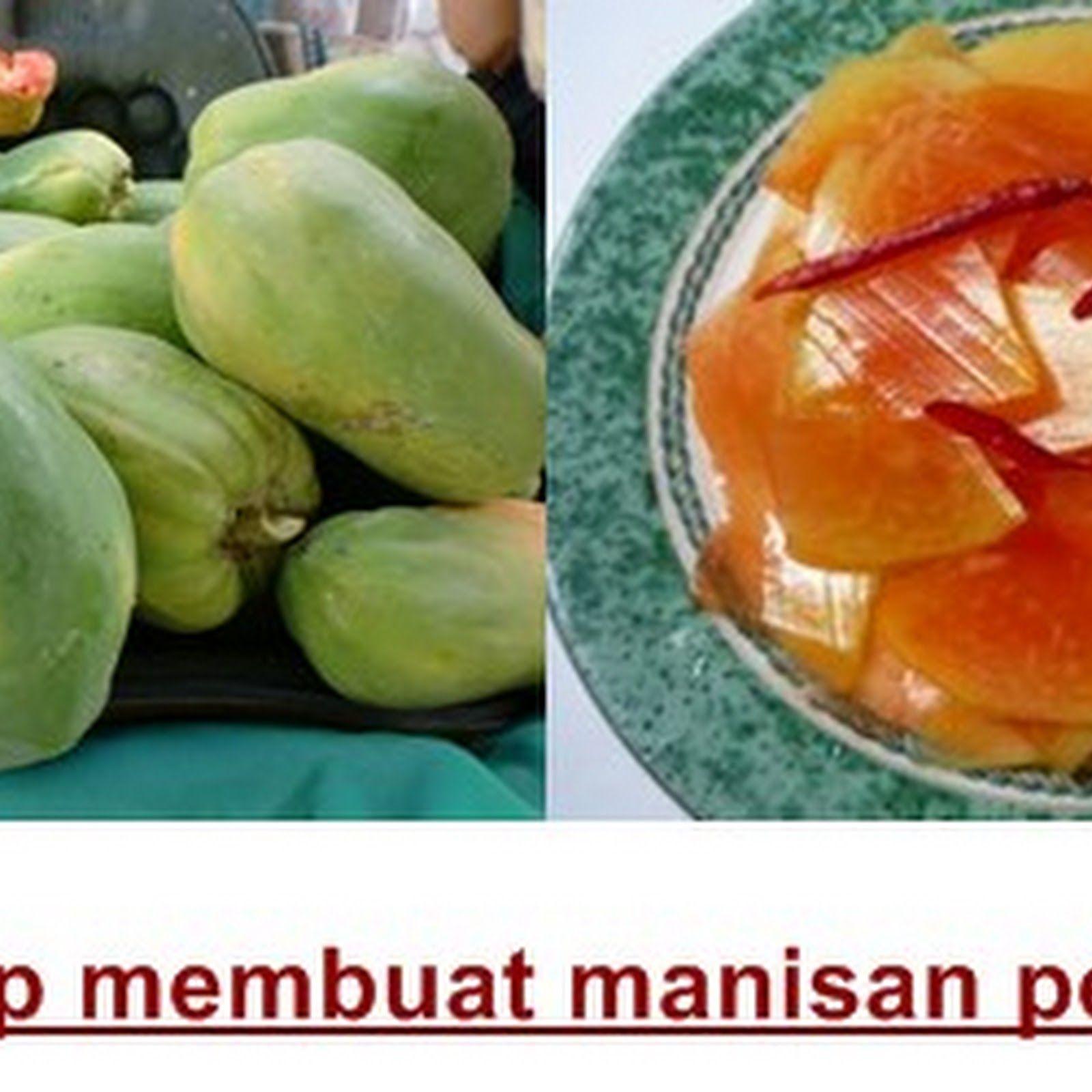 Cara Sederhana Membuat Manisan Pepaya Manisan buah
