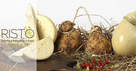 I formaggi pugliesi più blasonati nei menù di Ristò Catering e Banqueting. http://bit.ly/1Ibrj3V #Puglia