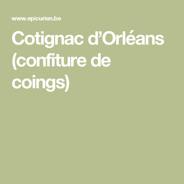 Cotignac d'Orléans (confiture de coings)