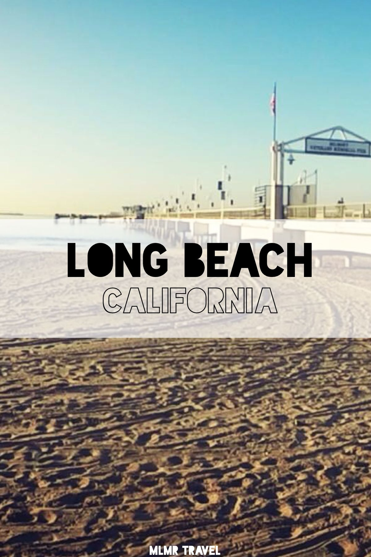 How to spend a quick day in long beach california mlmr