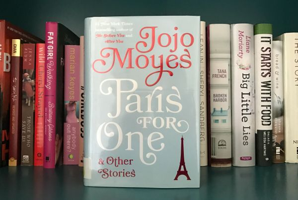 Another great book by Jojo Moyes (author of You Before Me): Paris for One and Other Stories