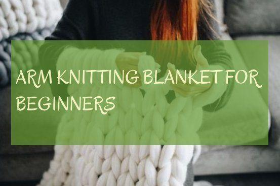 Photo of arm knitting blanket for beginners | armchair blanket for beginners | #knitting …