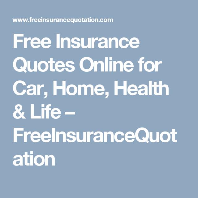 Free Insurance Quotes Online For Car, Home, Health U0026 Life U2013  FreeInsuranceQuotation
