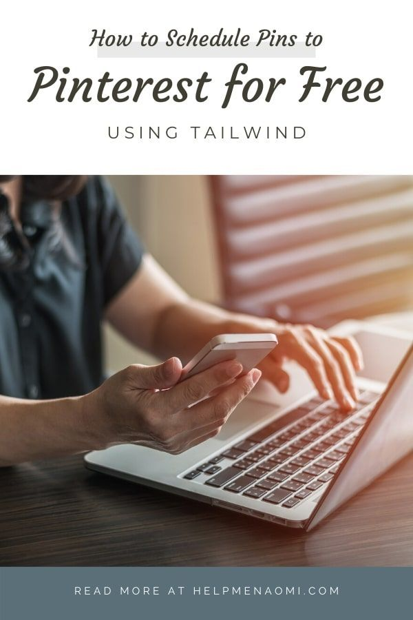 How to Use Tailwind to Schedule Pinterest Posts for Free