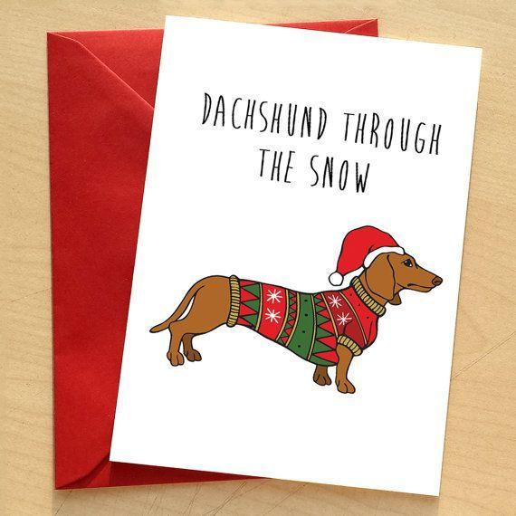Dachshund Christmas Card Doxie Card Dachshund Pun By Wraptious Good Ideas