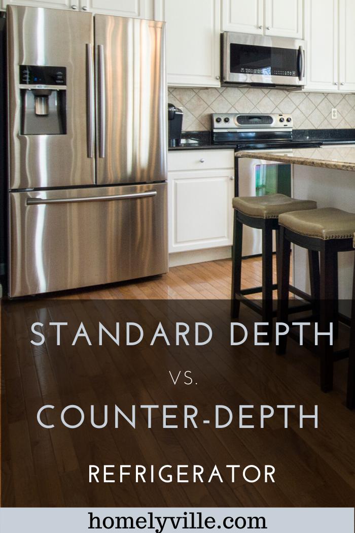 Counter Depth Vs Standard Depth Refrigerator Which Is Better Counter Depth Refrigerator Cabinet Depth Refrigerator Counter Depth