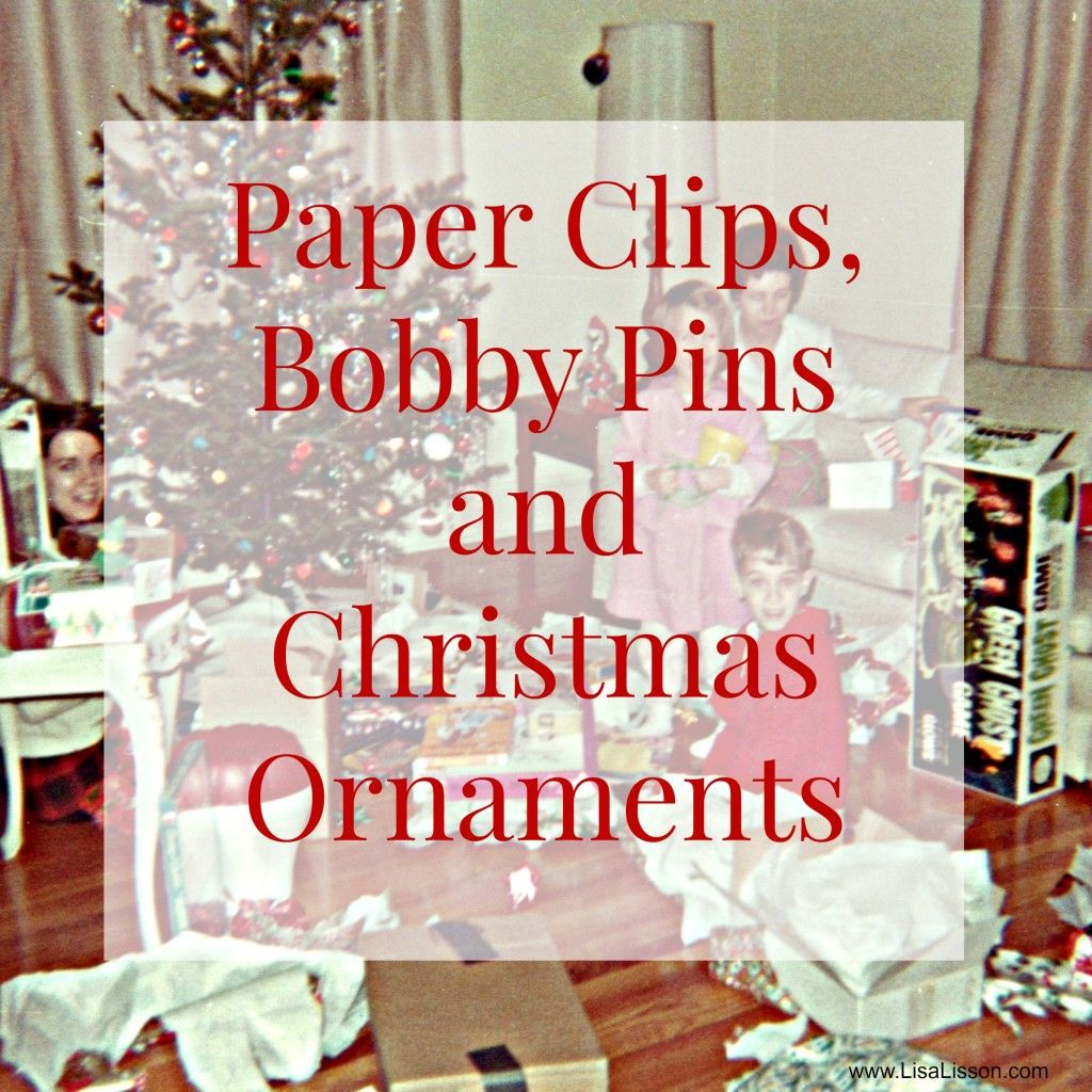 Cousin ornaments - Paper Clips Bobby Pins Christmas Ornaments