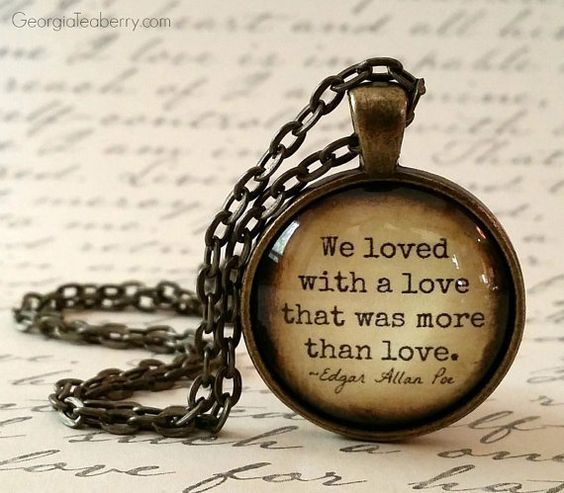This pendant has a quote from Edgar Allan Poe's romantic poem, 'Annabel Lee.' A perfect romantic Valentine's Day gift idea.