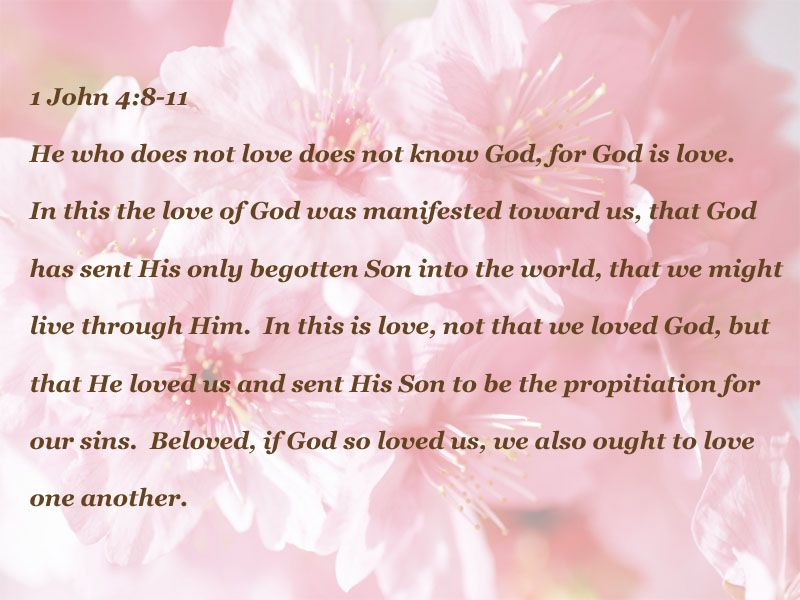 God is love, we ought to love one another ~~~ | God\'s Holy Word ...