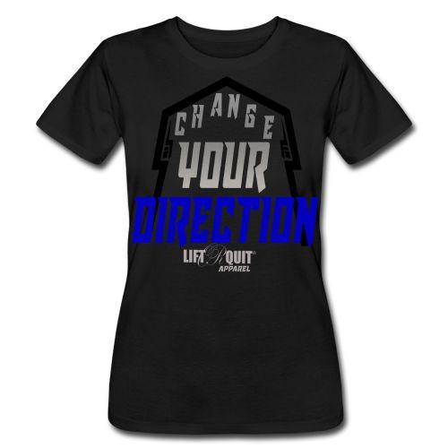 "Women's ""Change Your direction"" tee"