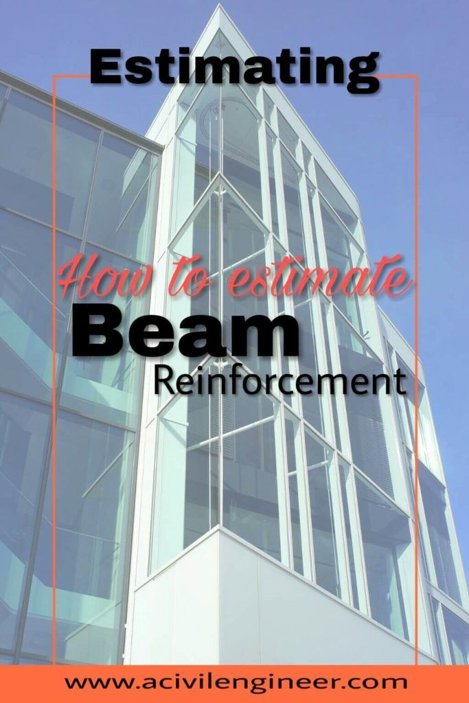 How to Estimate Beam Reinforcement Pinterest Beams and Construction
