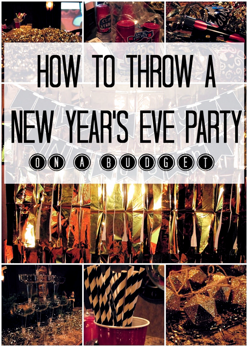 How to Throw a New Year's Eve Party on a Budget