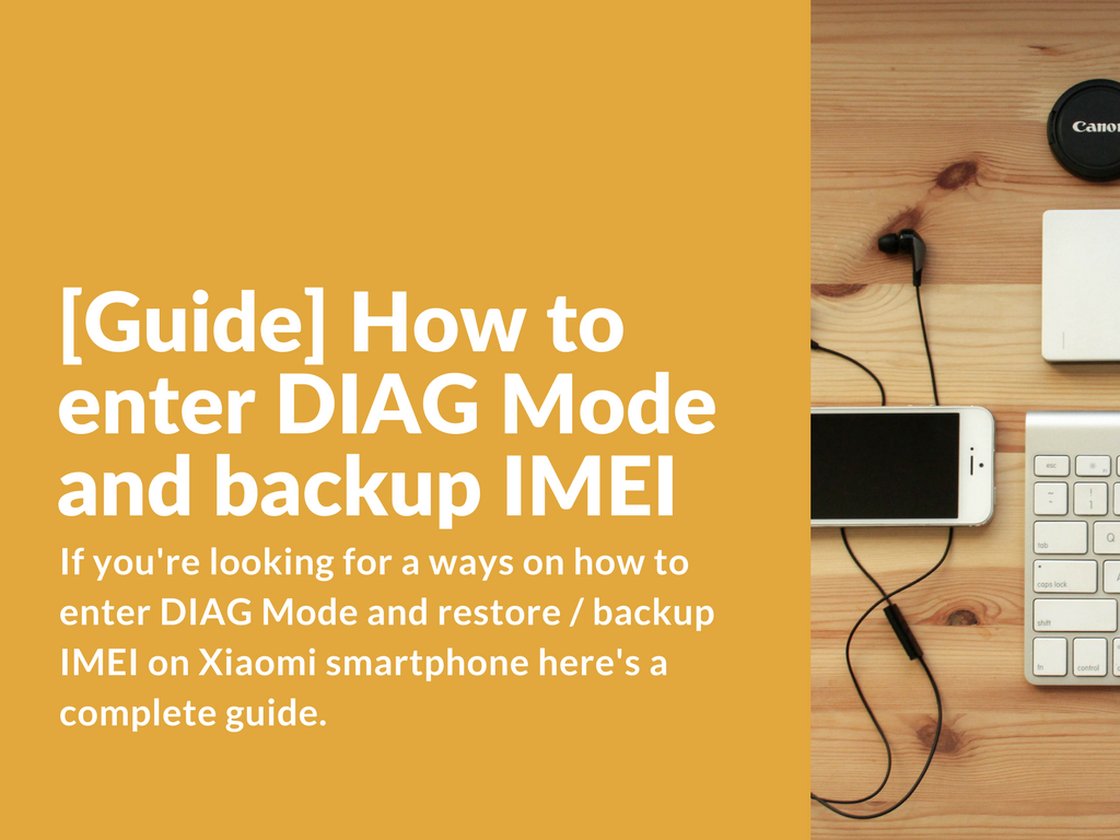 Entering DIAG Mode and backup IMEI using QPST on Xiaomi
