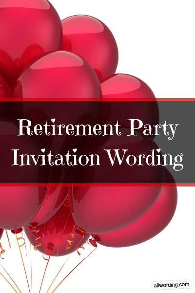 Retirement party invitation wording retirement parties what to say on a retirement party invite stopboris Choice Image