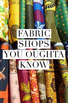 Some of our favorite on-line fabric shops to haunt                                                                                                                                                                                 More