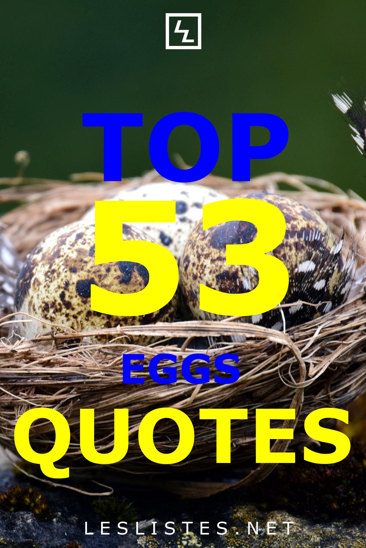 Top 53 Eggs Quotes That You Should Know En 2020