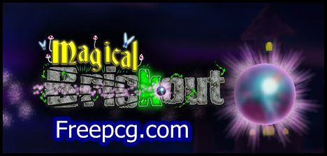 Magical Brickout Free Download PC Game
