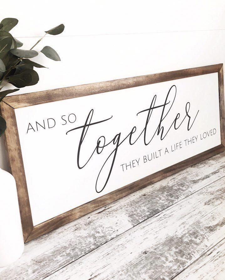 Photo of And So Together They Built a Life they Loved Sign, Farmhouse Living Room Decor, Wedding Gift, Housewarming Gift, Wedding Sign