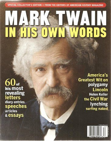 American History Magazine Mark Twain in His Own « Library User Group