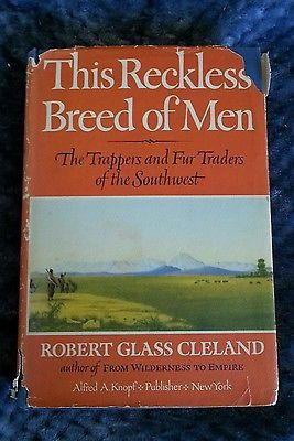 This Reckless Breed Of Men Robert Glass Cleland Hcdj Vintage 1963 Reckless Robert Vintage