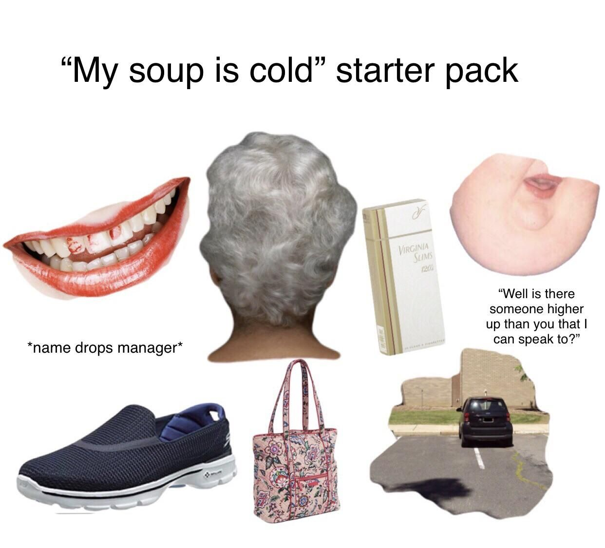 My soup is cold starter pack Funny starter packs
