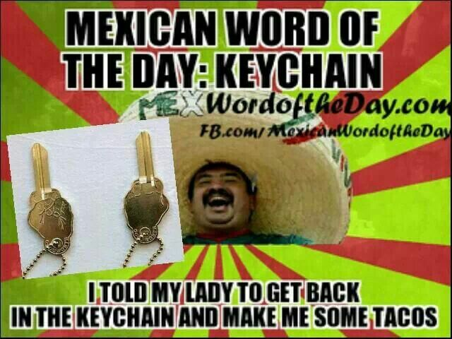 Pin By Linda Henry On Funny Mexican Words Mexican Jokes Word Of The Day