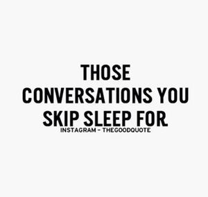 Late Night Conversations Positive Quotes Motivation Words To Live By Quotes Mottos To Live By