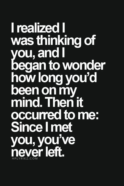Since I Met You Youve Never Left Lovee Love Quotes Quotes