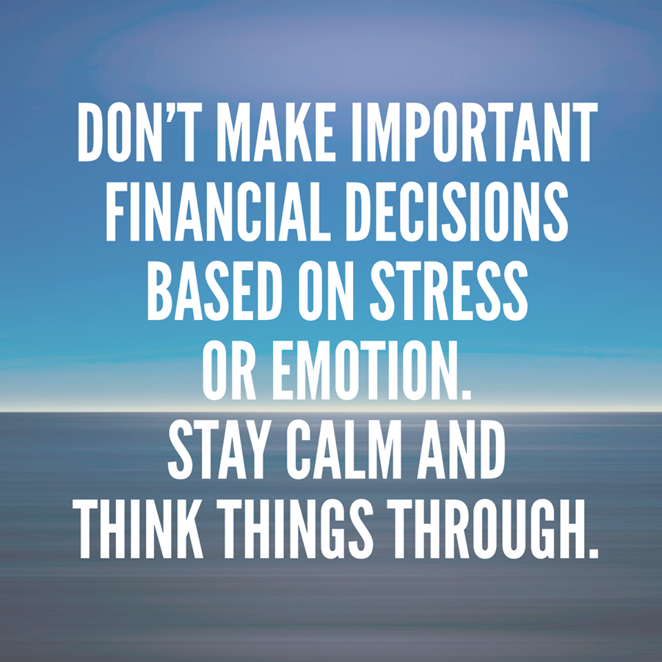 Don T Make Important Financial Decisions Based On Stress