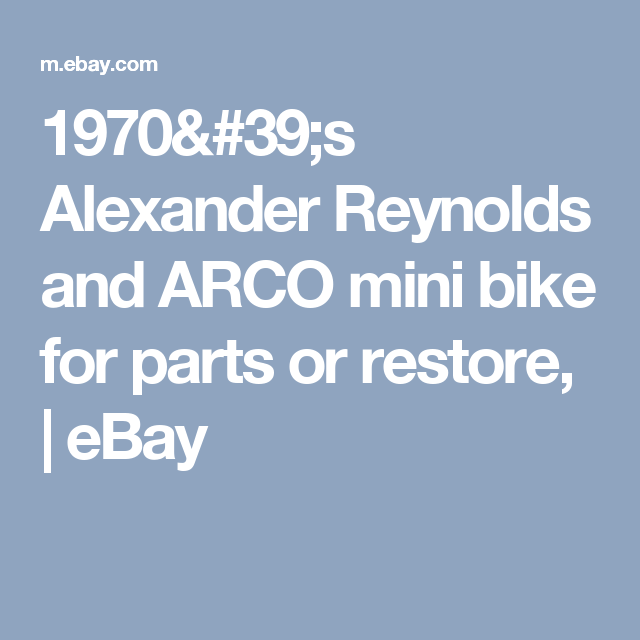 1970's Alexander Reynolds and ARCO mini bike for parts or restore