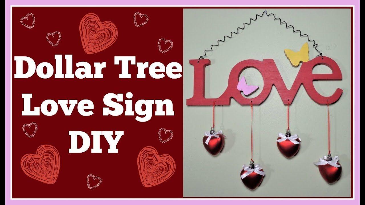 Dollar Tree Love Sign Diy Diy Signs Love Signs Valentines Diy
