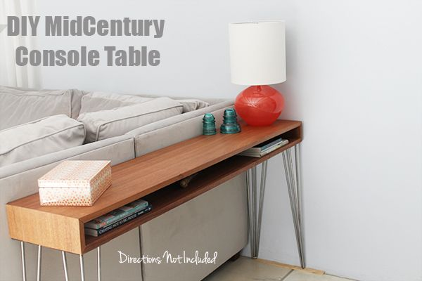 A Diy Midcentury Console Table Directions Not Included Mid