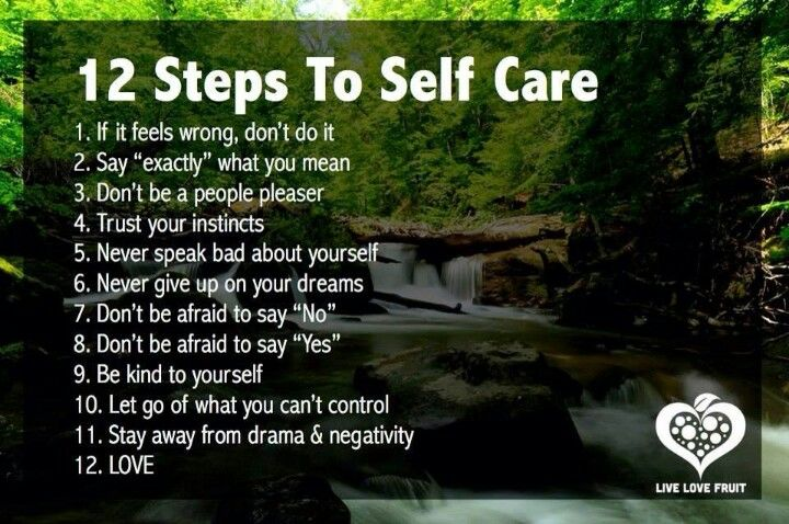 A good way to take care of yourself.