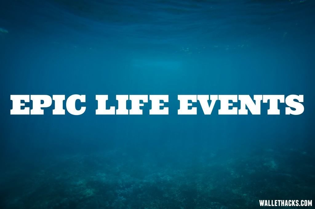 Epic Life Events #financenestegg