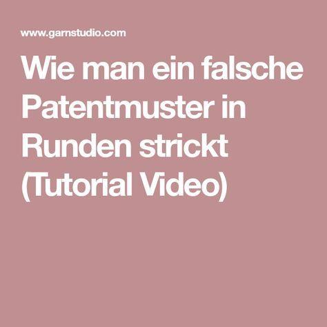 Photo of Wie man ein halbes Patent in Runden strickt (Tutorial-Video)