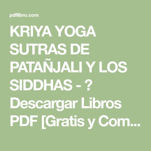Kriya Yoga Sutras De Pata U00d1jali Y Los Siddhas