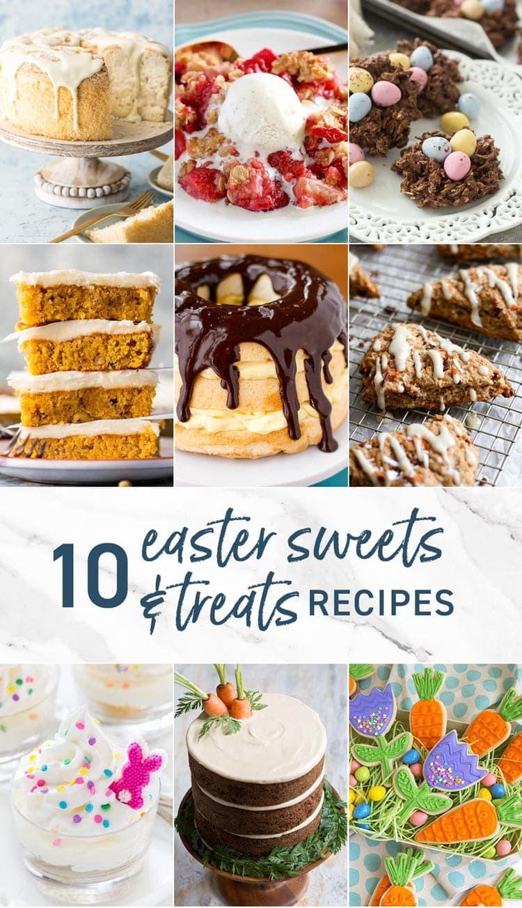 40 Easy Easter Dessert Ideas Cakes Pies Cookies More Easy