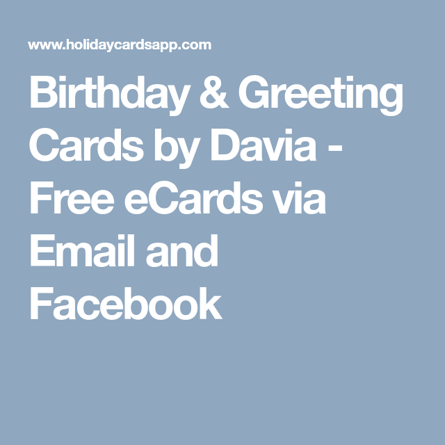 Birthday greeting cards by davia free ecards via email and birthday greetings m4hsunfo