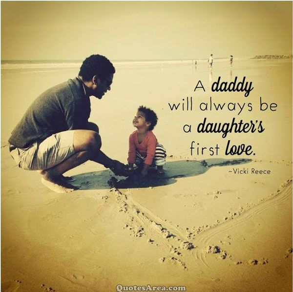 A Daddy Will Always Be A Daughters First Love Vicki Reece