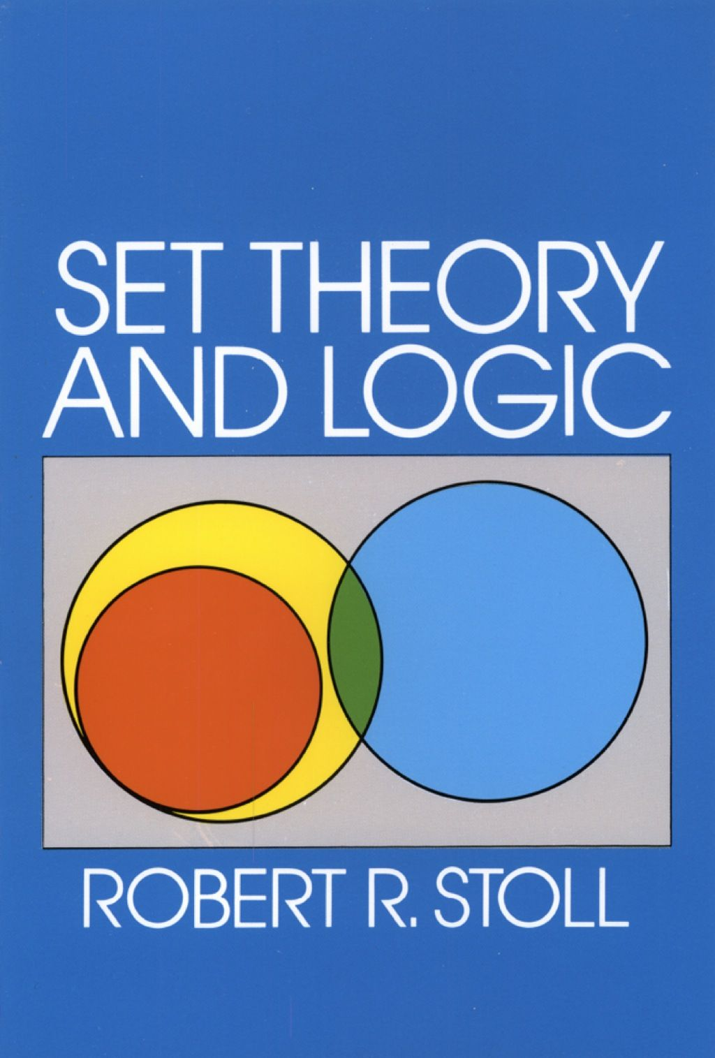 Set Theory And Logic Ebook In