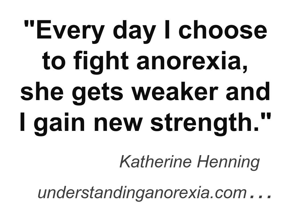 Recovery Quotes Fight Anorexia Www.understandinganorexia Anorexia Recovery