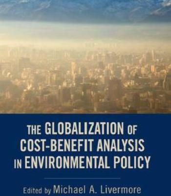 The Globalization Of Cost-Benefit Analysis In Environmental Policy - cost benefit analysis format