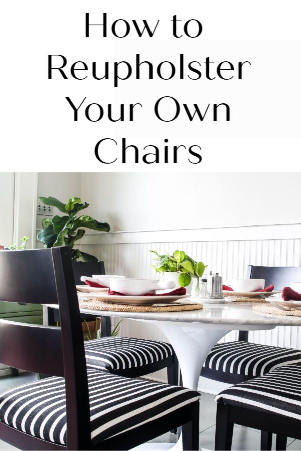 How to Reupholster Dining Chairs   Reupholster dining room ...