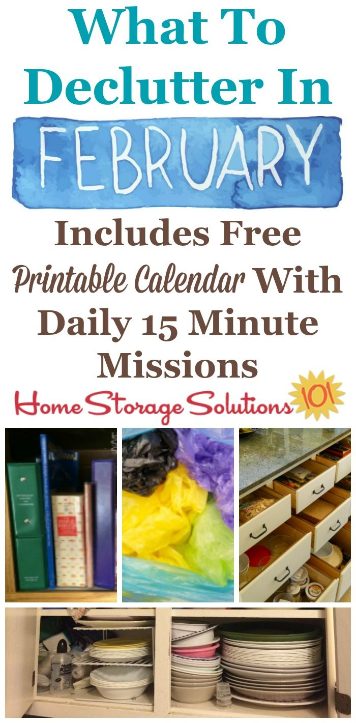 Free printable February decluttering calendar with daily 15 minute missions, listing exactly what you should declutter this month. Follow the entire Declutter 365 plan provided by Home Storage Solutions 101 to declutter your whole house in a year.